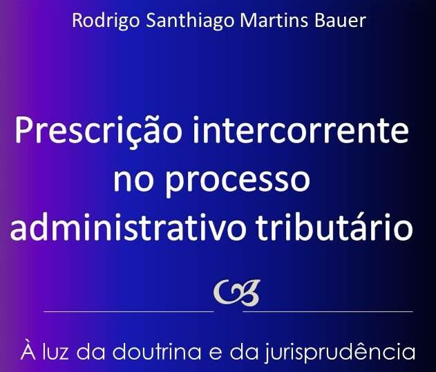 Ebook #1 Prescrição Intercorrente no Processo AdministrativoTributário