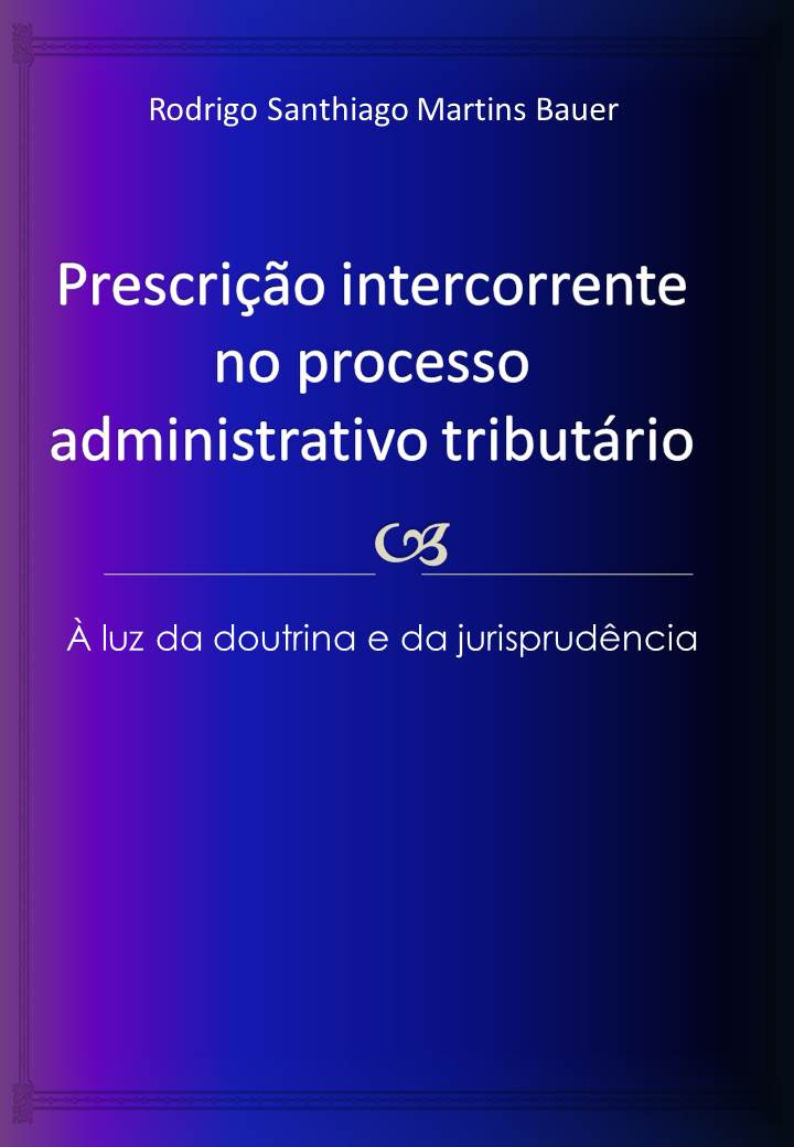 Prescrição intercorrente no processo administrativotributário